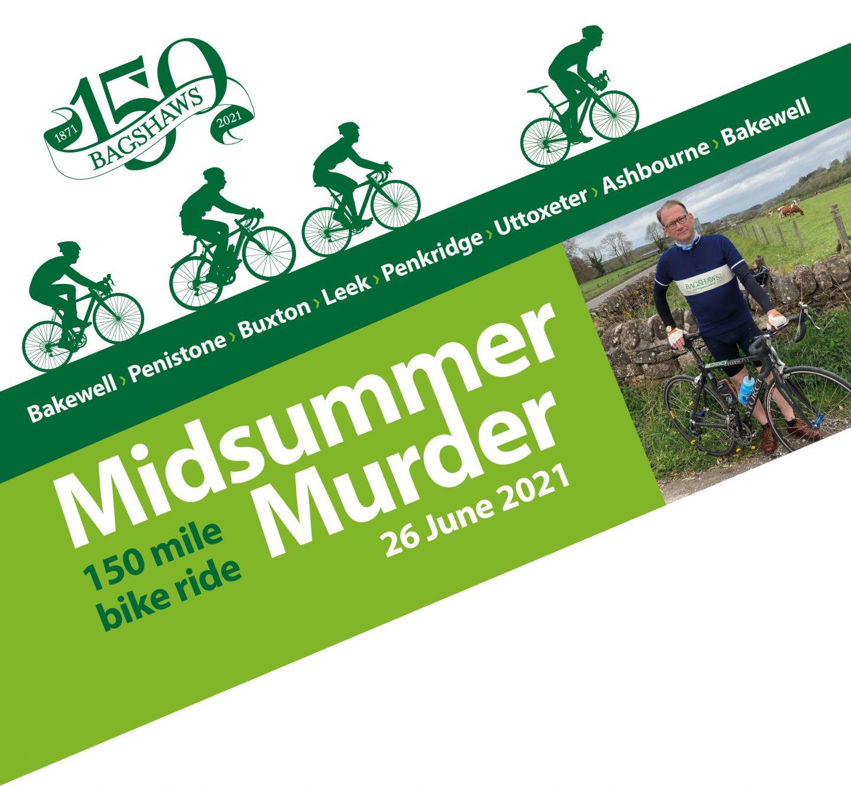 Midsummer Murder 150 mile bike ride – 26 June 2021